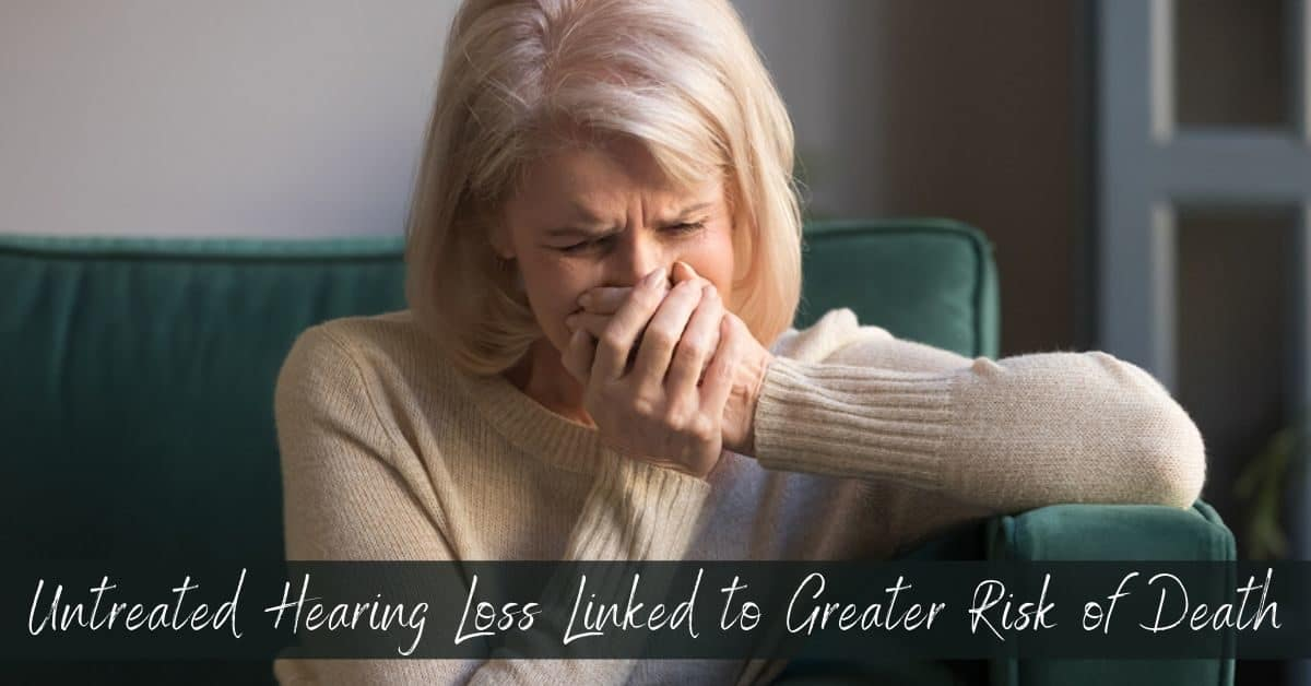 [Audiology Concierge Network] Blog #2: Untreated Hearing Loss Linked to Greater Risk of Death